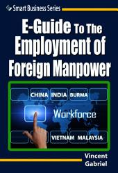 E-Guide To The Employment of Foreign Manpower