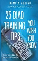 25 DIAD Training Tips You Wish You Knew