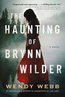 The Haunting of Brynn Wilder