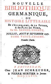 Nouvelle bibliothèque germanique ou histoire littéraire d'Allemagne, de la Suisse et des pays du Nord: Volume 21
