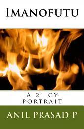 IMANOFUTU: A 21 cy portrait
