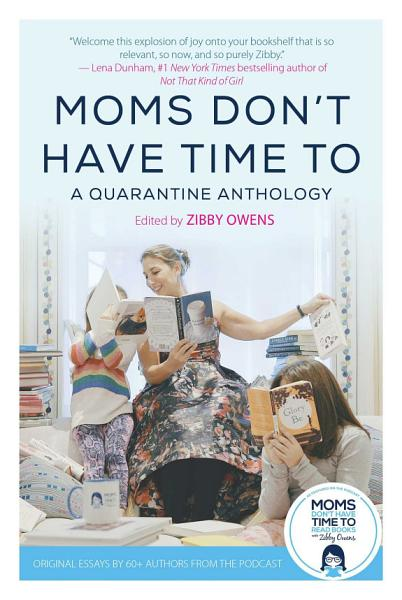 Download Moms Don t Have Time To Book