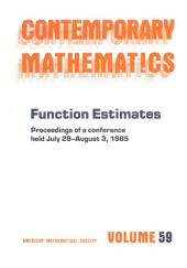 Function Estimates: Proceedings of a Conference Held July 28-August 3, 1985