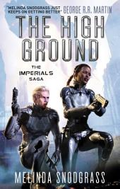 The High Ground: Imperials 1