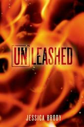 Unleashed: An Unremembered Novella