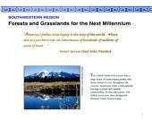 Forests and grasslands for the next millennium
