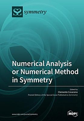 Numerical Analysis or Numerical Method in Symmetry