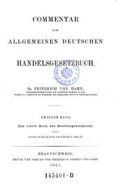 """""""Das"""" vierte Buch des Handelsgesetzbuchs: nebst einem Sachregister über Band 1 und 2, Band 2"""