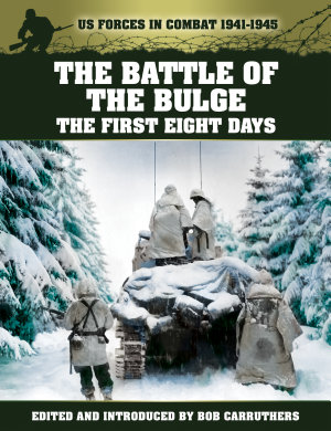 Battle of the Bulge  The First Eight days PDF