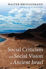 Social Criticism and Social Vision in Ancient Israel