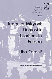 Irregular Migrant Domestic Workers in Europe: Who Cares?
