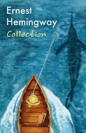 Ernest Hemingway Collection