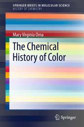 The Chemical History of Color
