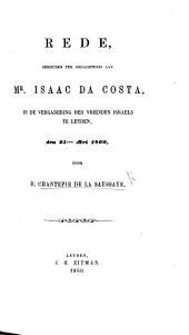 Rede, gehouden ter gedachtenis aan Mr Isaac da Costa, in de vergadering der vrienden Israels te Leyden, den 25sten Mei 1860