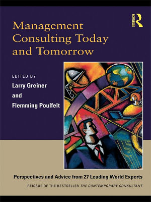 Management Consulting Today and Tomorrow
