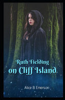 Ruth Fielding on Cliff Island Illustrated PDF