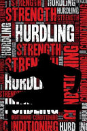 Hurdling Strength and Conditioning Log
