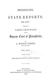 Pennsylvania State Reports Containing Cases Decided by the Supreme Court of Pennsylvania: Volume 94