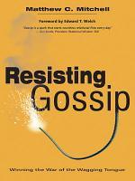 Resisting Gossip PDF