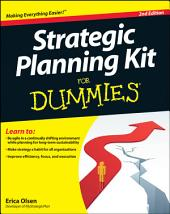 Strategic Planning Kit For Dummies: Edition 2