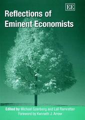 Reflections of Eminent Economists