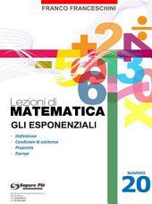 Lezioni di matematica 20 - Gli Esponenziali