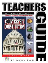 The Counterfeit Constitution Mystery Teacher's Guide