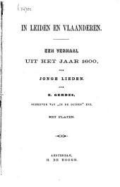 In Leiden en Vlaanderen: een verhaal uit het jaar 1600 voor jonge lieden