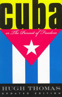 Cuba Or The Pursuit Of Freedom PDF