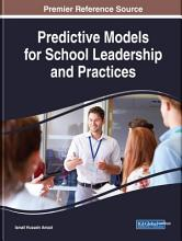 Predictive Models for School Leadership and Practices PDF
