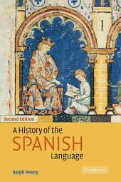 A History of the Spanish Language: Edition 2