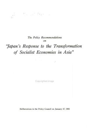 The Policy Recommendations on  Japan s Response to the Transformation of Socialist Economies in Asia  PDF