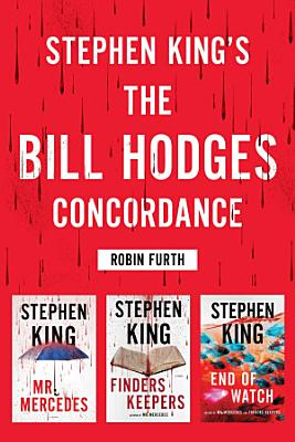 Stephen King s The Bill Hodges Trilogy Concordance