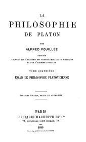 La philosophie de Platon: Histoire du platonisme et de ses rapports avec le christianisme. 2. éd., rev. et augm. 1889