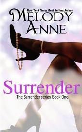 Surrender: Surrender: Book One