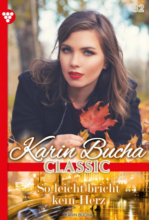 Karin Bucha Classic 32     Liebesroman PDF