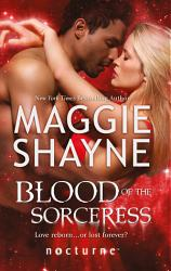 Blood of the Sorceress  Mills   Boon Nocturne   The Portal  Book 4  PDF