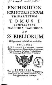Enchiridion scripturisticum tripartitum: Volume 1