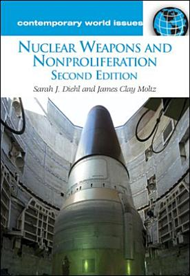 Nuclear Weapons and Nonproliferation PDF