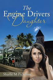 The Engine Drivers Daughter