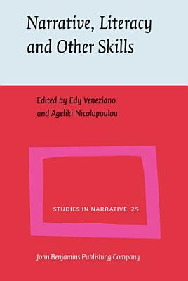 Narrative  Literacy and Other Skills