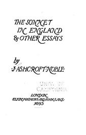 The Sonnet in England, & Other Essays