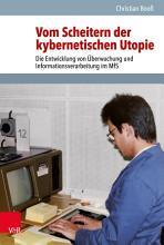 Vom Scheitern der kybernetischen Utopie PDF