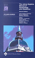 The Johns Hopkins Manual of Gynecology and Obstetrics PDF