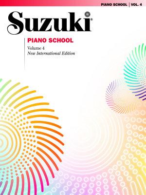 Suzuki Piano School   Volume 4  New International Edition