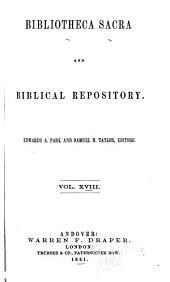 Bibliotheca Sacra: Volume 18