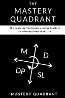 The Mastery Quadrant