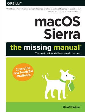 MacOS Sierra  The Missing Manual PDF