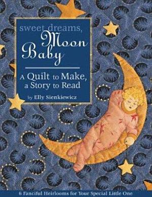 Sweet Dreams  Moon Baby