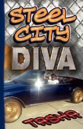 Steel City Diva